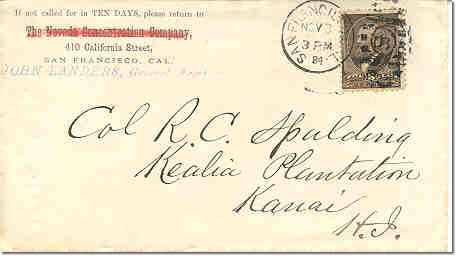 this inbound letter was postmarked november 3 1884 at san francisco and received no additional marks in hawaii but was delivered according to manuscript